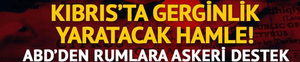 Kıbrıs'ta gerginlik yaratacak hamle! Rumlara askeri destek