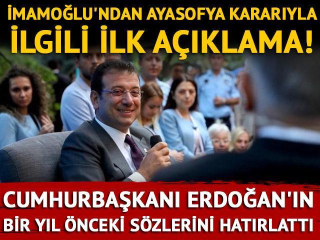 Ekrem İmamoğlu'undan Ayasofya kararıyla ilgili ilk açıklama