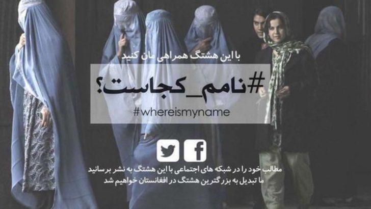 AdımNerede?: Afgan kadınlar isimlerini söyleyebilmek için yeni bir kampanya başlattı