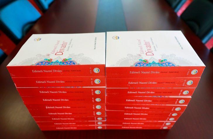 Türkî-i Basît Şairi Edirneli Nazmî üzerine hazırlanmış 9 ciltlik eser Trakya Üniversitesi yayınlarından çıktı