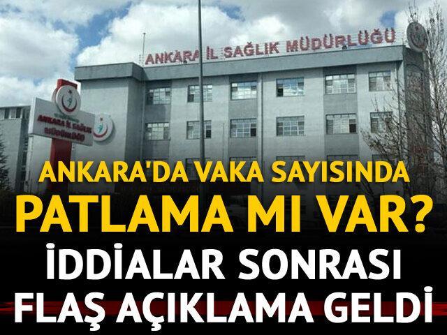 Ankara'da vaka sayısı patladı mı? İddialar sonrası flaş açıklama