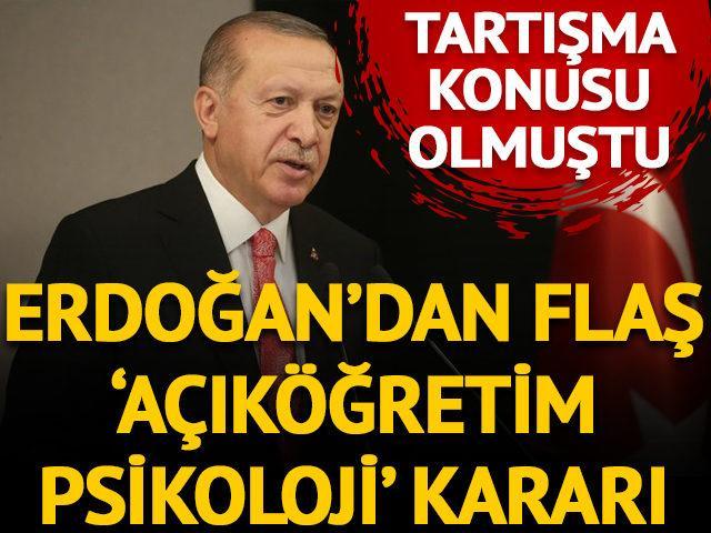 Cumhurbaşkanı Erdoğan'dan 'açıköğretim psikoloji' kararı