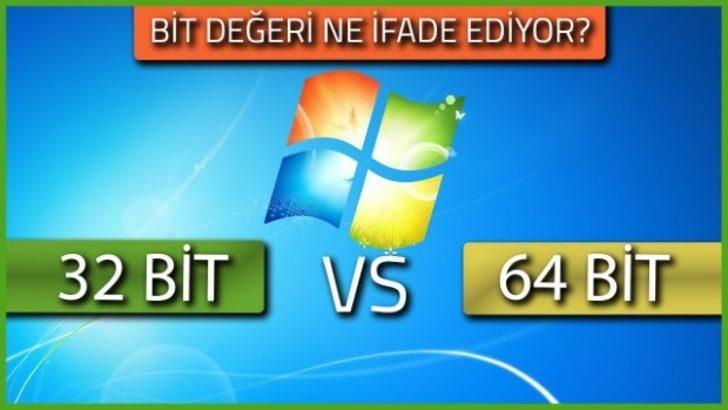 Windows'un 32 Bit veya 64 Bit olması performansı etkiler mi?