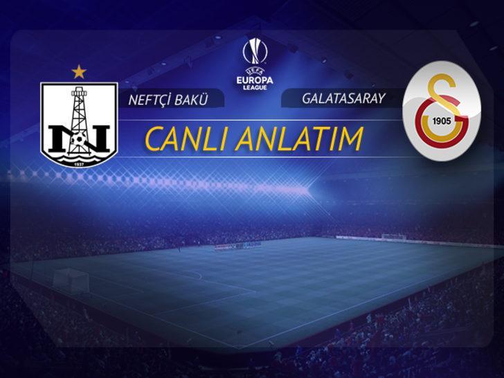 Neftçi Bakü - Galatasaray | CANLI