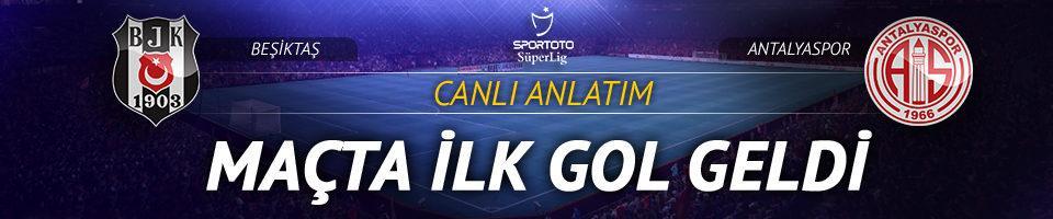 CANLI | Beşiktaş - Antalyaspor
