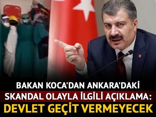 Bakan Koca'dan Ankara'daki skandal olayla ilgili açıklama