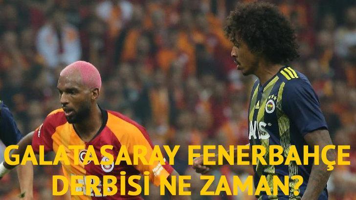 DERBİ NE ZAMAN? | Galatasaray - Fenerbahçe maçı ne zaman? | GS FB maçı saat kaçta, hangi kanalda?