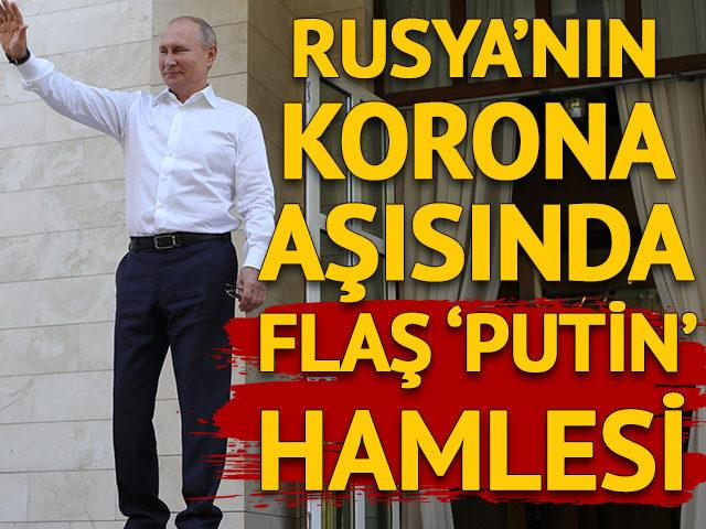 Rusya'nın koronavirüs aşısında flaş 'Putin' hamlesi