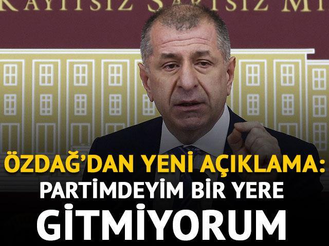 İYİ Parti İstanbul Milletvekili Ümit Özdağ: Partimdeyim bir yere gitmiyorum