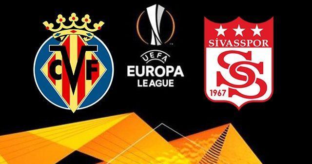 Villarreal - Sivasspor | CANLI