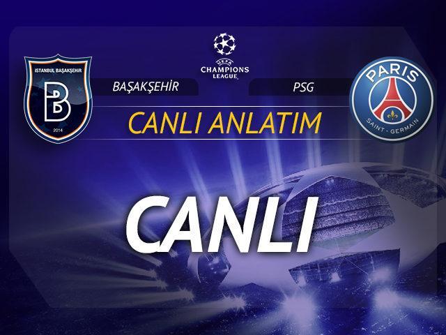 CANLI | Başakşehir-PSG