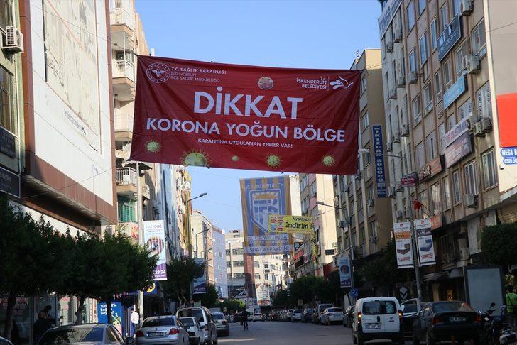 """Hatay'da bazı mahallelere """"korona yoğun bölge"""" afişi asıldı"""