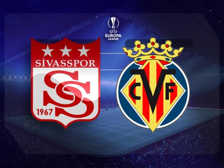 CANLI | Sivasspor - Villarreal