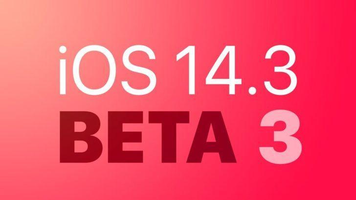 iOS 14.3 Beta 3 ile gelen yenilikler