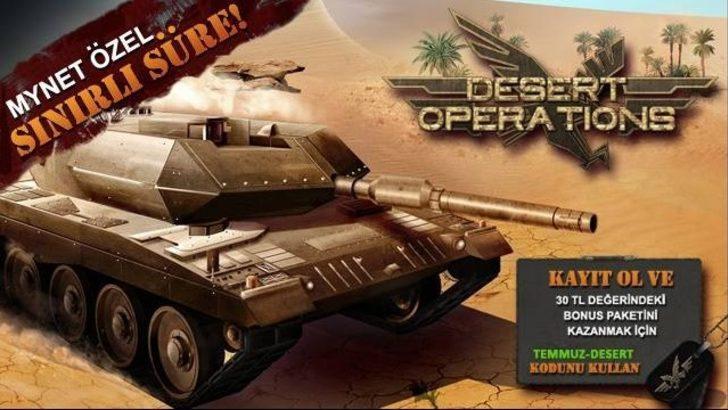 Desert Operations - Mynet'e Özel Herkese 30TL Değerinde Bonus Paketi