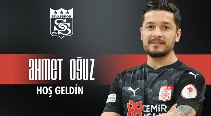 Sivasspor, Ahmet Oğuz'u transfer etti