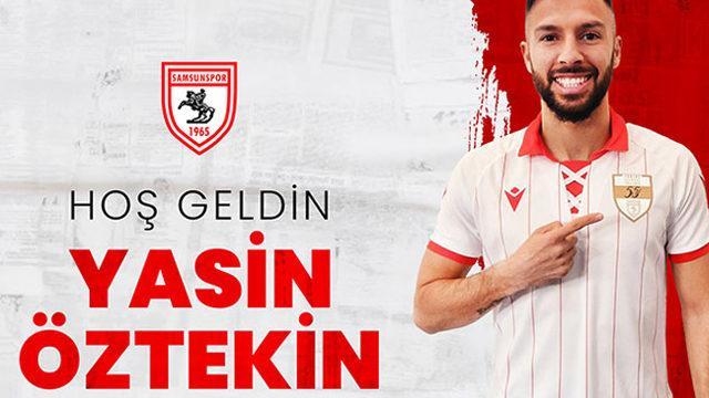 Yasin Öztekin TFF 1. Lig ekibi Samsunspor'da