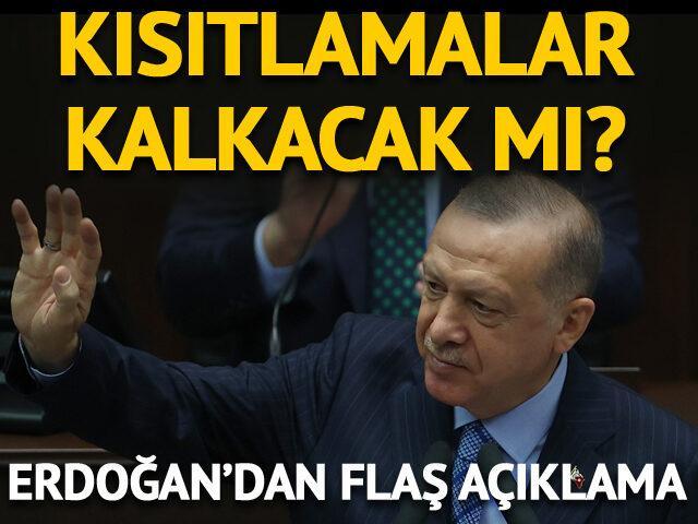 Kısıtlamalar ne zaman kalkacak? Erdoğan'dan açıklama