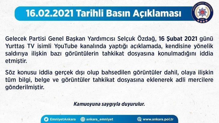Ankara Emniyet Müdürlüğü'nden Selçuk Özdağ'ın açıklamalarına yalanlama