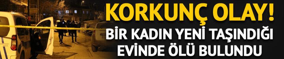 Ankara'da şüpheli ölüm! 1 gün önce taşınmıştı