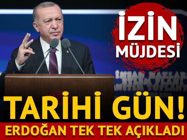 Tarihi gün! Erdoğan tek tek açıkladı