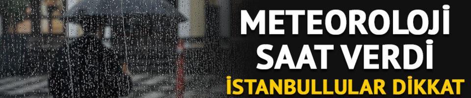 Meteoroloji uyardı! İstanbullular dikkat