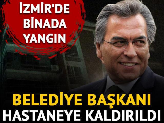 İzmir'de binada yangın! Torbalı Belediye Başkanı İsmail Uygur hastaneye kaldırıldı