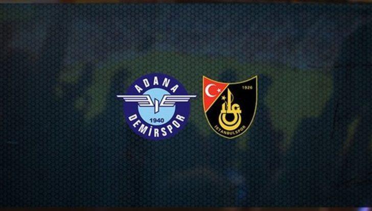 Adana Demirspor İstanbulspor maçı canlı   Adana Demirspor İstanbulspor maçı kaç kaç?