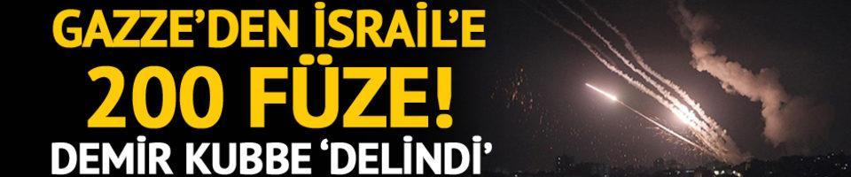 Gazze'den İsrail'e 200 füze! Demir Kubbe 'delindi'