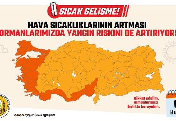 Orman Genel Müdürlüğü paylaştı! Ege ve Akdeniz'de kırmızı alarm