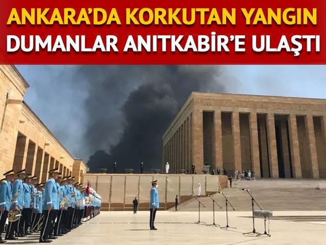 Ankara'da yangın! Dumanlar Anıtkabir'e ulaştı