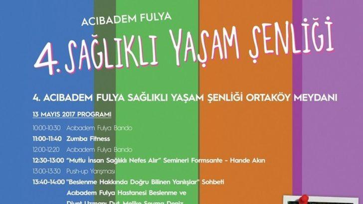 Geleneksel Acıbadem Fulya Sağlıklı Yaşam Şenliği 13 Mayıs'ta Ortaköy'de