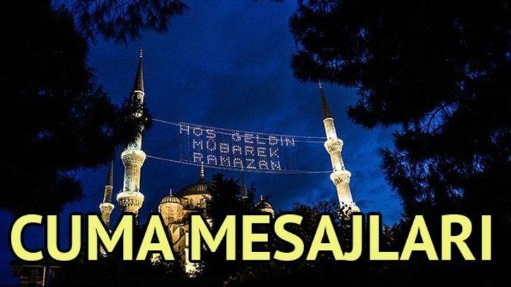Cuma mesajları 2017: En yeni Cuma mesajları ve en güzel Ramazan mesajları