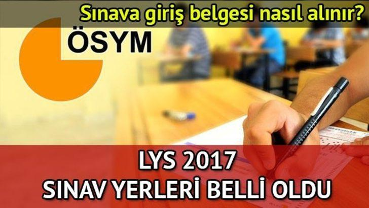 LYS sınav giriş belgesi 2017: LYS sınava giriş belgeleri AİS'te