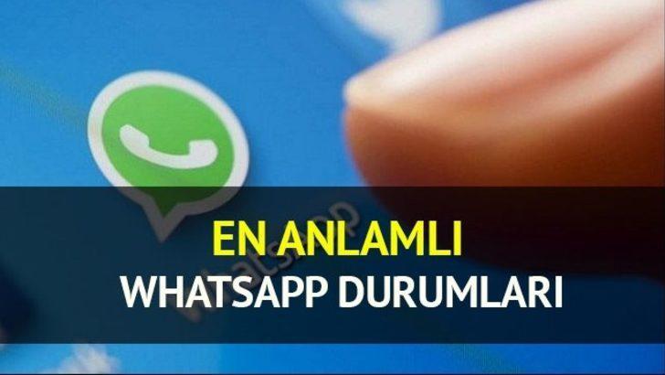 En anlamlı Whatsapp durumları... Duygu moduna göre Whatsapp durumları listesi