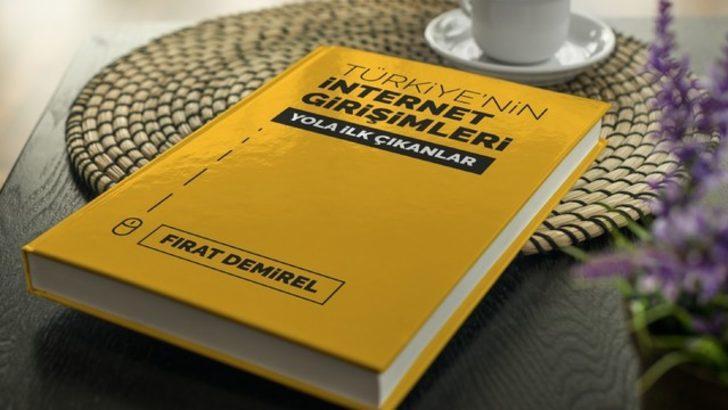 Türkiye'de İnternet Girişimciliğinin Tarihi Kitaplaştırılıyor