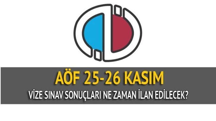 25-26 Kasım AÖF sınav sonuçları ne zaman ilan edilecek.