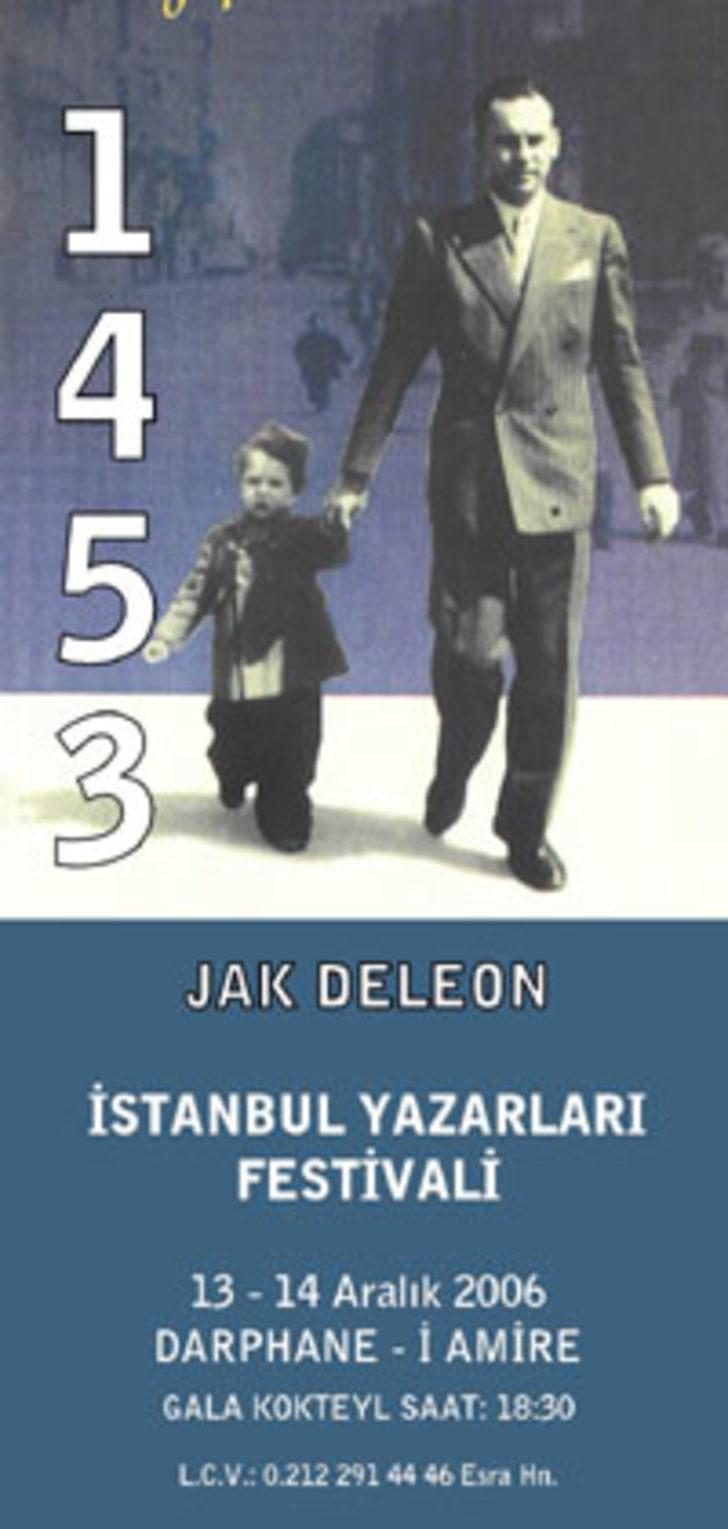 Jak Deleon anısına İstanbul yazarları festivali