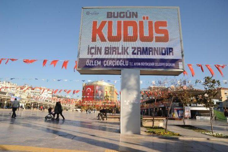 Aydın Büyükşehir'den Kudüs pankartı