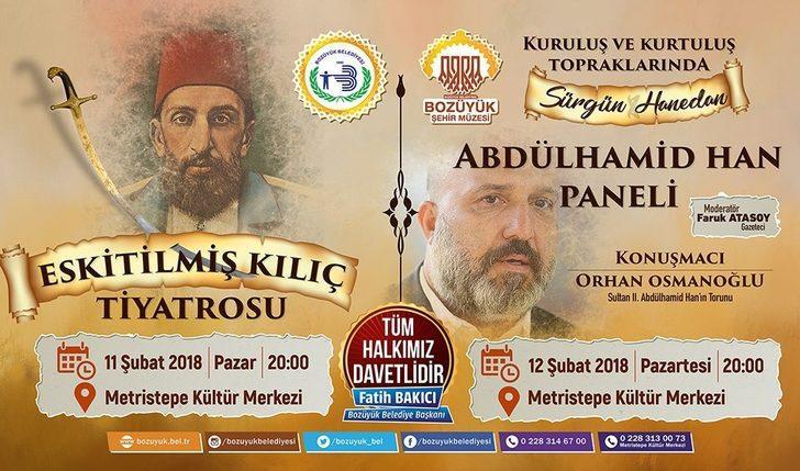 """Bozüyük'te Abdülhamid Han, düzenlenen panel ve """"Eskitilmiş Kılıç"""" adlı tiyatro oyunu ile anılacak"""