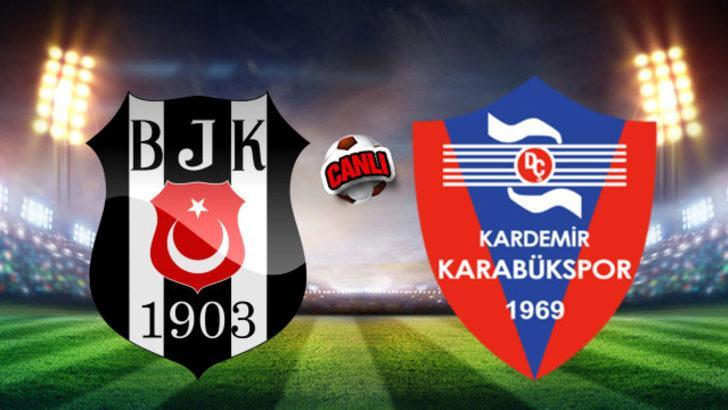 Beşiktaş - Karabükspor maçı ne zaman, saat kaçta, hangi kanalda? (BJK Karabük maçı canlı izle)