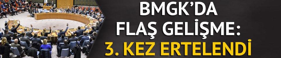 BMGK'da flaş gelişme: 3. kez ertelendi
