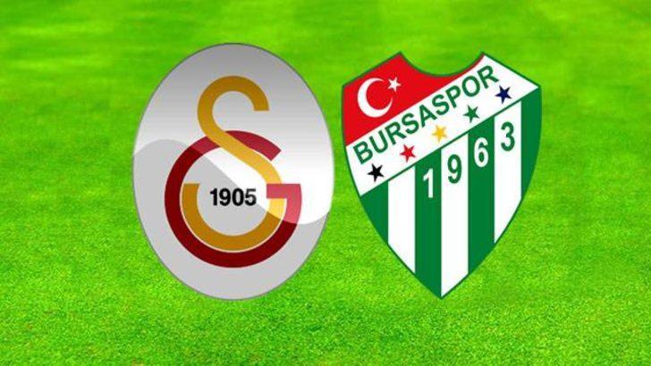 Galatasaray - Bursaspor maçı ne zaman, saat kaçta, hangi kanalda? (GS Bursa maçı canlı izle)