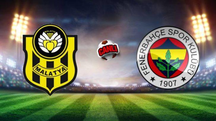 Yeni Malatyaspor Fenerbahçe maçı canlı izle! Malatya Fener maçı kaç kaç?