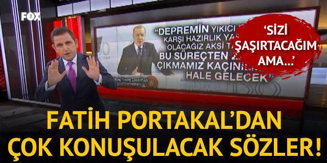 Fatih Portakal'dan çok konuşulacak sözler! 'Sizi şaşırtacağım ama...'