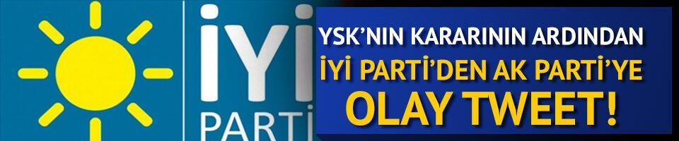 İYİ Parti'den AK Parti'ye olay tweet