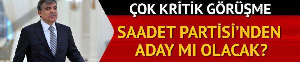Saadet Partisi lideri Karamollaoğlu, Abdullah Gül ile görüşecek