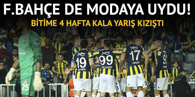 Fenerbahçe de modaya uydu, zirve yarışı kızıştı!