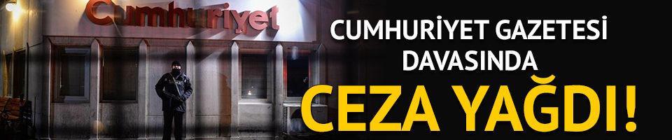 Cumhuriyet Gazetesi davasında ceza yağdı