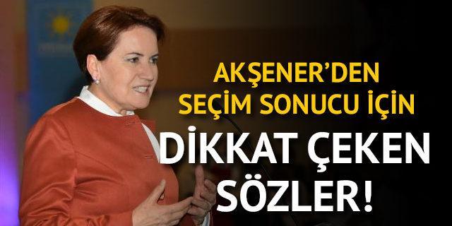 Meral Akşener'den 24 Haziran erken seçimi sonuçları için dikkat çeken sözler